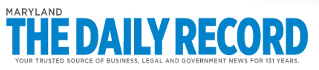 The Daily Record Maryland: Your Trusted Source of Business, Legal and Government News for 131 Years.
