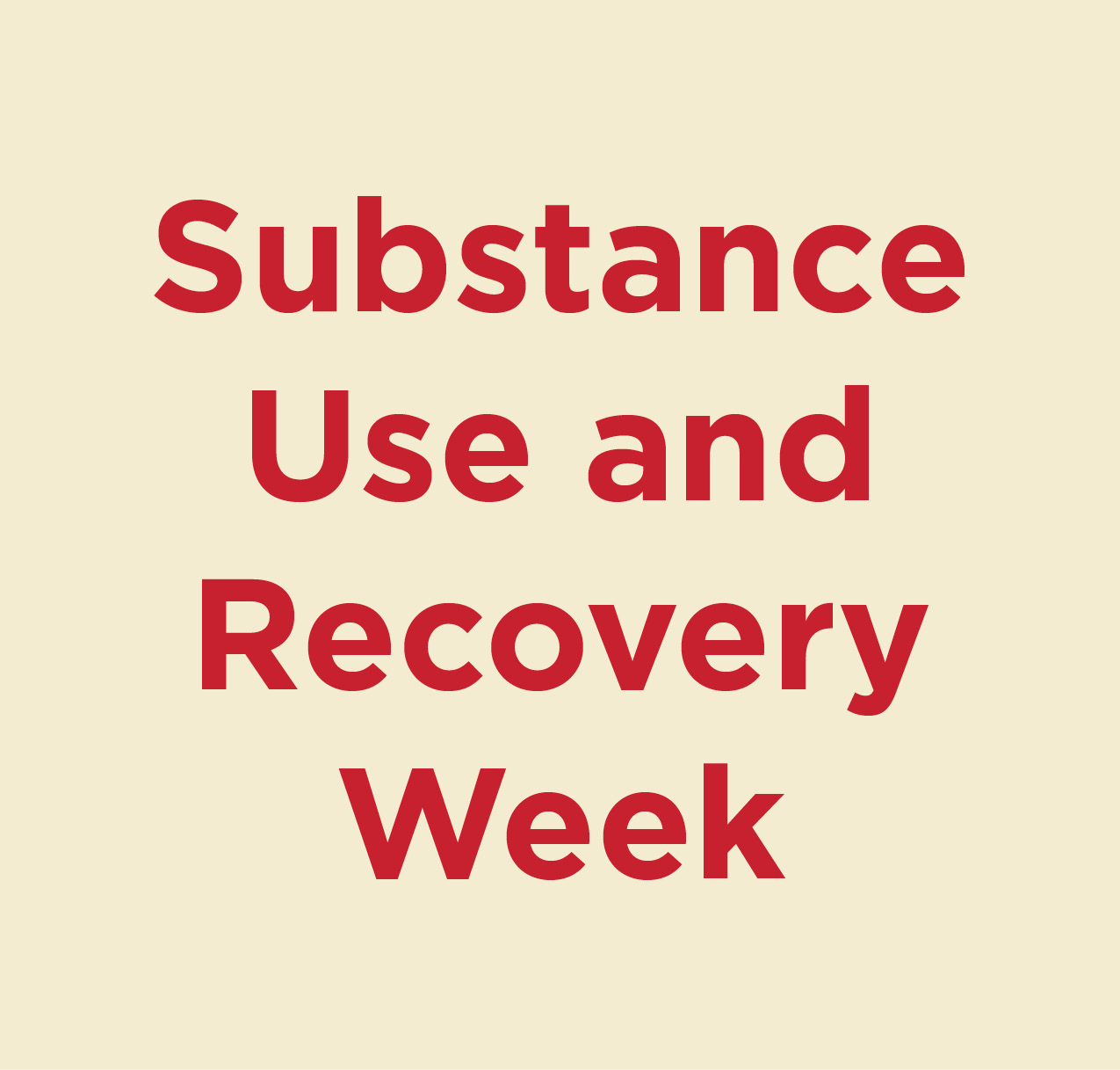 Substance Use and Recovery Week