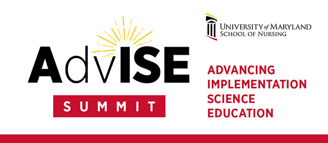AdvISE Summit: Advancing Implementation Science Education