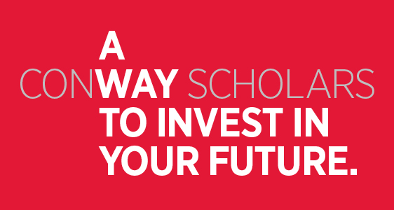 Conway Scholars: A Way to Invest In Your Future