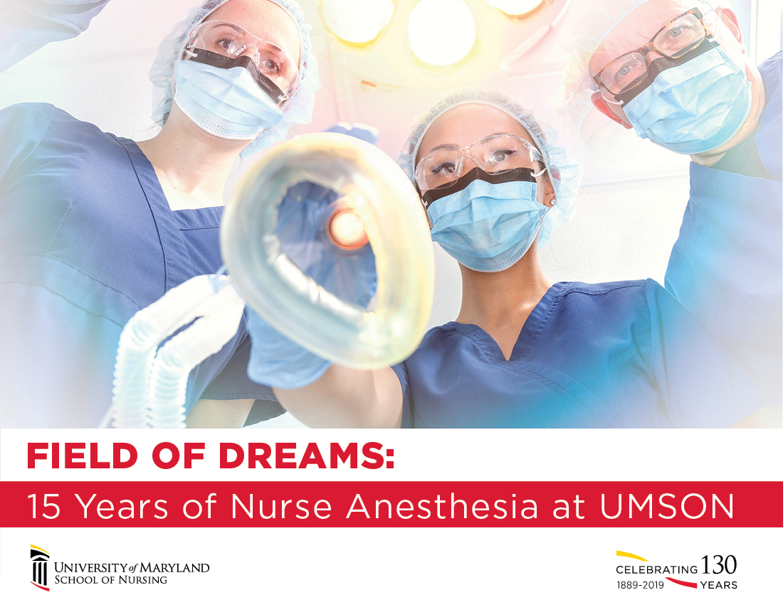 Field of Dreams: 15 Years of Nurse Anesthesia at UMSON