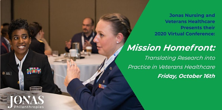Jonas Nursing and Veterans Healthcare presents their 2020 Virtual Conference: Mission Homefront: Translating Research into Practice in Veterans Healthcare