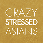CRAZY STRESSED ASIANS