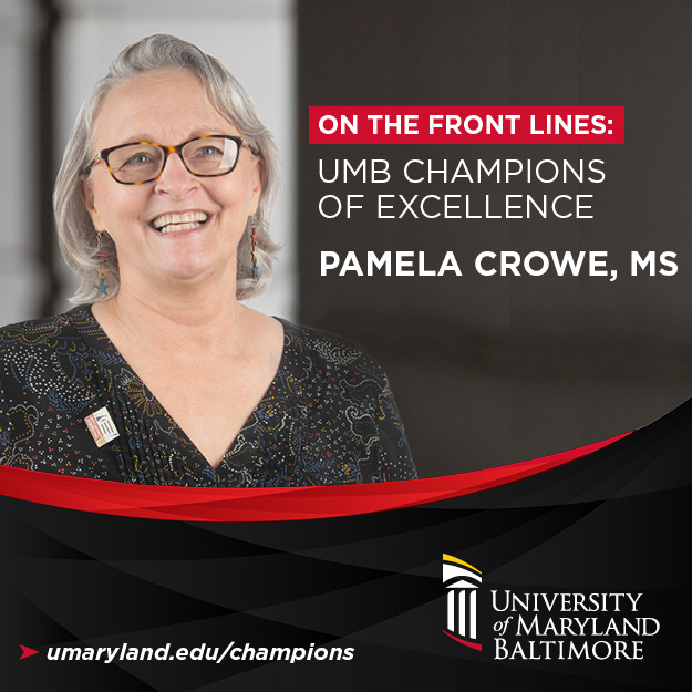 Pamela Crowe, UMB Champion of Excellence